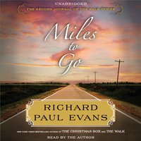 Miles to Go - Richard Paul Evans - audiobook