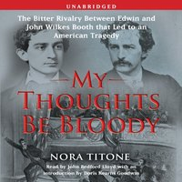 My Thoughts Be Bloody - Nora Titone - audiobook