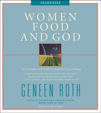 Women Food and God - Geneen Roth - audiobook