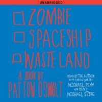 Zombie Spaceship Wasteland - Patton Oswalt - audiobook