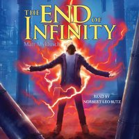 End of Infinity - Matt Myklusch - audiobook