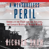Measureless Peril - Richard Snow - audiobook