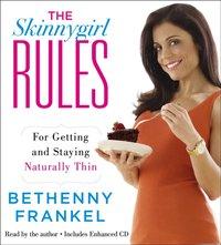 Skinnygirl Rules - Bethenny Frankel - audiobook
