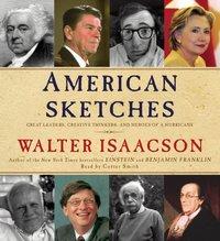 American Sketches - Walter Isaacson - audiobook