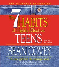 7 Habits Of Highly Effective Teens - Sean Covey - audiobook