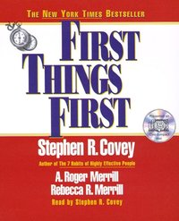 First Things First - Stephen R. Covey - audiobook
