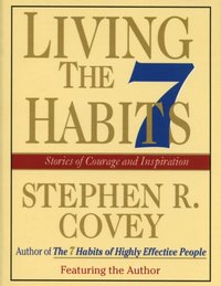 Living the 7 Habits - Stephen R. Covey - audiobook