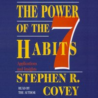 Power of the 7 Habits - Stephen R. Covey - audiobook