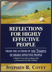 Reflections for Highly Effective People - Stephen R. Covey - audiobook