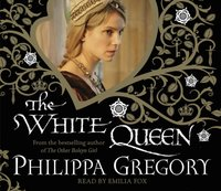 White Queen - Philippa Gregory - audiobook