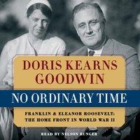No Ordinary Time - Doris Kearns Goodwin - audiobook