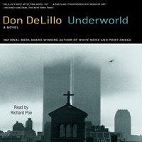 Underworld - Don DeLillo - audiobook
