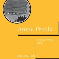 Shipping News - Annie Proulx - audiobook