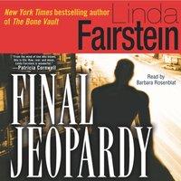 Final Jeopardy - Linda Fairstein - audiobook
