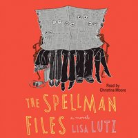 Spellman Files - Lisa Lutz - audiobook