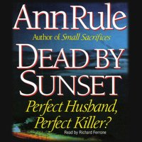 Dead by Sunset - Ann Rule - audiobook