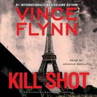 Kill Shot - Vince Flynn - audiobook
