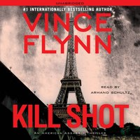 Kill Shot - Vince Flynn - audiobook