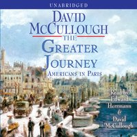 Greater Journey - David McCullough - audiobook
