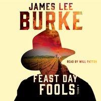 Feast Day of Fools - James Lee Burke - audiobook