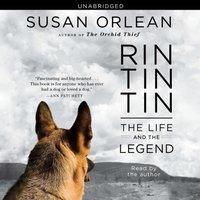 Rin Tin Tin - Susan Orlean - audiobook