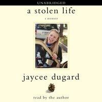 Stolen Life - Jaycee Dugard - audiobook