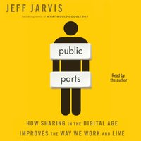 Public Parts - Jeff Jarvis - audiobook