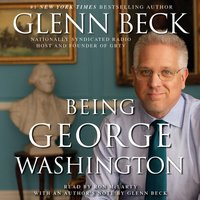Being George Washington - Glenn Beck - audiobook