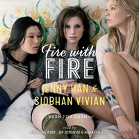 Fire with Fire - Jenny Han - audiobook