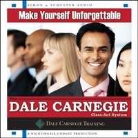 Make Yourself Unforgettable - The Dale Carnegie Organization - audiobook