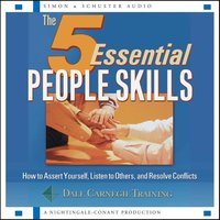 5 Essential People Skills - The Dale Carnegie Organization - audiobook