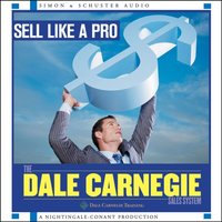 Sell Like a Pro - Dale Carnegie Training - audiobook