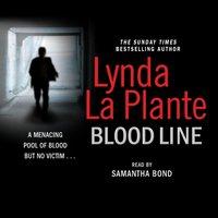 Blood Line - Lynda La Plante - audiobook
