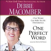 One Perfect Word - Debbie Macomber - audiobook