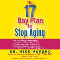 17 Day Plan to Stop Aging - Dr. Mike Moreno - audiobook
