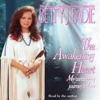Awakening Heart - Betty J. Eadie - audiobook