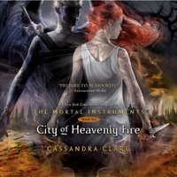 City of Heavenly Fire - Cassandra Clare - audiobook