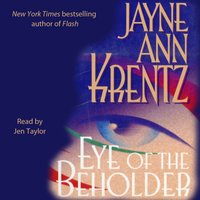 Eye of the Beholder - Jayne Ann Krentz - audiobook