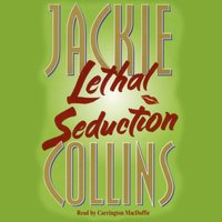 Lethal Seduction - Jackie Collins - audiobook