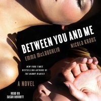 Between You and Me - Emma McLaughlin - audiobook