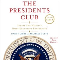 Presidents Club - Nancy Gibbs - audiobook