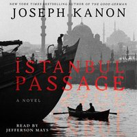 Istanbul Passage - Joseph Kanon - audiobook