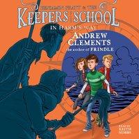 In Harm's Way - Andrew Clements - audiobook