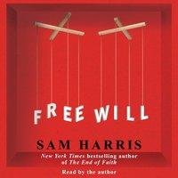 Free Will - Sam Harris - audiobook