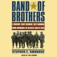 Band of Brothers - Stephen E. Ambrose - audiobook
