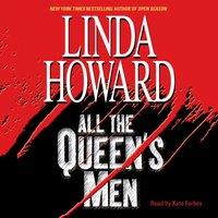 All The Queen's Men - Linda Howard - audiobook