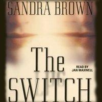 Switch - Sandra Brown - audiobook