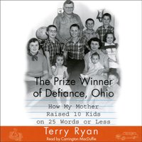 Prize Winner Of Defiance Ohio - Terry Ryan - audiobook