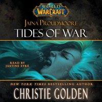 World of Warcraft: Jaina Proudmoore: Tides of War - Christie Golden - audiobook