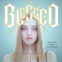 Blessed - Tonya Hurley - audiobook